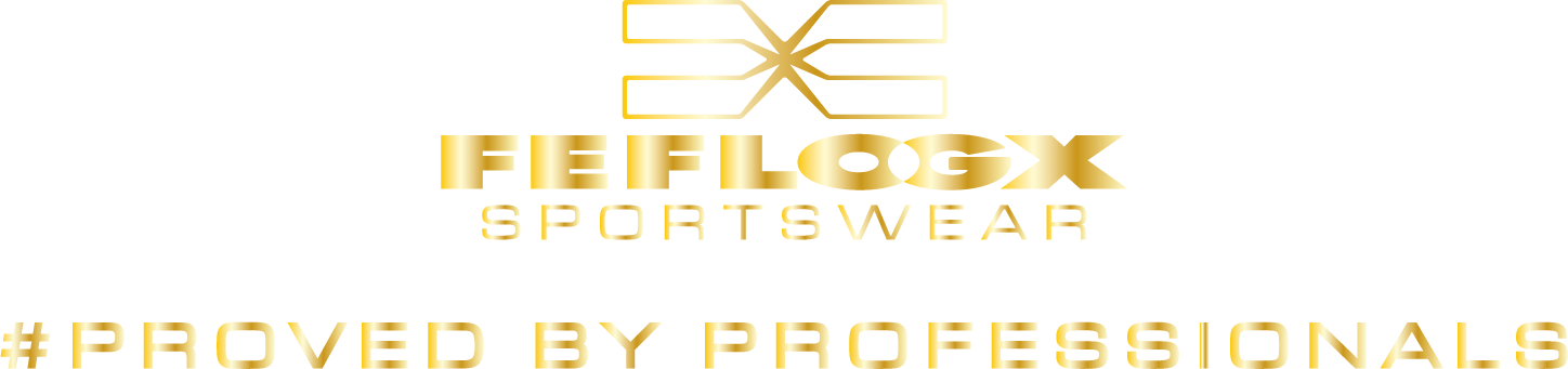 FEFLOGX Sportswear, #Proved by Professionals.